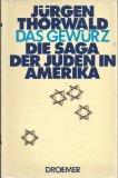 Das Gewurz: Die Saga der Juden in Amerika (German Edition)