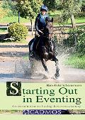 Starting Out in Eventing: An Introduction to Having Fun Cross-Country