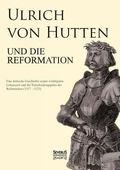 Ulrich Von Hutten Und Die Reformation (German Edition)