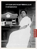 African American Vernacular Photography Selections from the Daniel Cowin Collection