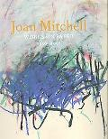 Joan Mitchell: A Survey of Works on Paper 1956-1992