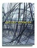 Antony Gormley : Mit Texten von Antonio Damasio, Yilmaz Dziewior und Marcus Steinweg