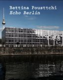 Bettina Pousttchi: Echo Berlin