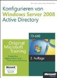Konfigurieren von Windows Server 2008 Active Directory - Original Microsoft Training fr Exam...