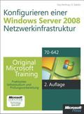 Konfigurieren einer Windows Server 2008-Netzwerkinfrastruktur - Original Microsoft Training ...