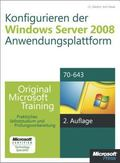 Konfigurieren der Windows Server 2008-Anwendungsplattform - Original Microsoft Training fr E...