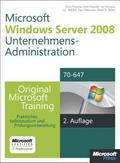 Windows Server 2008 Unternehmensadministration - Original Microsoft Training fr Examen 70-647