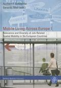 Mobile Living Across Europe I: Relevance and Diversity of Job-Related Spatial Mobility in Si...