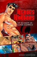 Heroes with Hardons : The Big Books of Class Comics