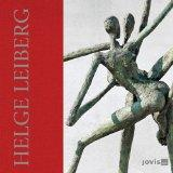 Helge Leiberg: Poesie & Pose-Bronzen (English and German Edition)