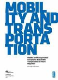 Future Megacities 2: Mobility and Transportation