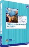 Prklinische Traumatologie bei Kindern