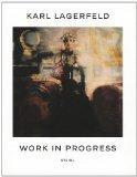 WORK IN PROGRESS: Karl Lagerfeld