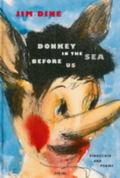 Jim Dine : Donkey in the Sea Before