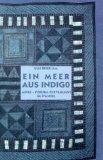 Ein Meer aus Indigo: Adire--Yoruba-Textilkunst im Wandel (Edition Trickster im Peter Hammer ...
