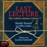 Last Lecture. Die Lehren meines Lebens. 5 CDs