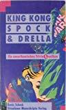 King Kong, Spock & Drella: Amerikanisches TriviaLexikon (Glossar) (German Edition)