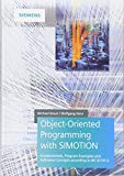 Object-Oriented Programming with SIMOTION: Fundamentals, Program Examples and Software Conce...