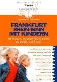Frankfurt Rhein-Main mit Kindern