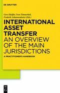 International Asset Transfer : An Overview of the Main Jurisdictions