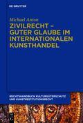 Rechtshandbuch Kulturgüterschutz und Kunstrestitutionsrecht