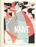 Naive: Modernism and Folklore in Contemporary Graphic Design