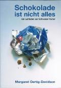 Schokolade ist nicht Alles : Ein Leitfaden zur Schweizer Kultur