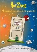 Hoi Zaeme : Schweizerdeutsch leicht Gemacht