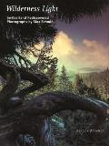 Wilderness Light: Switzerland Rediscovered - Max Schmid - Hardcover