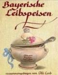 Bayerische Leibspeisen