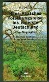 Hans Paasches Forschungsreise ins innerste Deutschland: Eine Biographie (German Edition)
