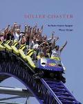 Roller Coaster The Roller Coaster Designer Werner Stengel
