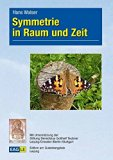 Symmetrie in Raum und Zeit (German Edition)