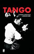 Tango The Rhythm And Movement of Buenos Aires
