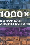 1000x European Architecture