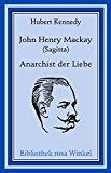 John Henry Mackay (Sagitta)