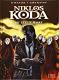 Niklos Koda 15. Die letzte Maske