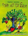 Stark Wie ein Baum - Fruhling, Natur, Ostern, Walpurgisnacht, Muttertag : Das Liederbuch Mit...