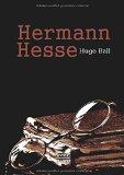 Hermann Hesse: Sein Leben Und Sein Werk (German Edition)