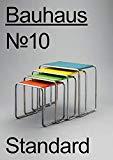 Bauhaus No.10: Standard