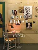 Simon Fujiwara: Hope House (German and English Edition)