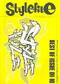 Stylefile Best of Issue 01-10, Trains, Walls, Styles, Interviews, 09.05  From Prototype to S...