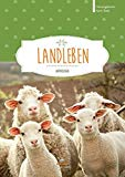 Landleben: Anthologie