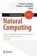 Natural Computing: 2nd International Workshop on Natural Computing Nagoya, Japan, December 2...