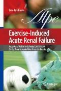 Exercise-Induced Acute Renal Failure: Acute Renal Failure with Severe Loin Pain and Patchy R...