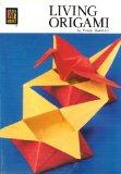 Living Origami (Colour Book Series)