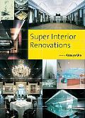 Super Interior Renovations