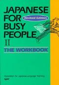 Japanese for Busy People II The Workbook