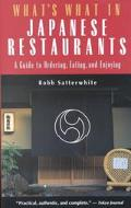 What's What in Japanese Restaurants A Guide to Ordering Eating and Enjoying
