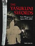 Yasukuni Swords Rare Weapons of Japan, 1933-1945
